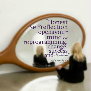 8155-honest-self-reflection-opens-your-mind-to-re-programming-change_380x280_width